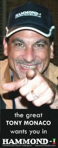 Tony Monaco wants you in HAMMOND-ITALIA !